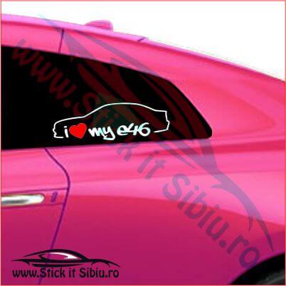 Siluete I Love my BMW E46-Model 1 - Stickere Auto