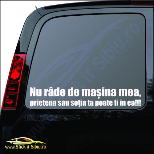 Nu Rade De Masina Mea - Stickere Auto