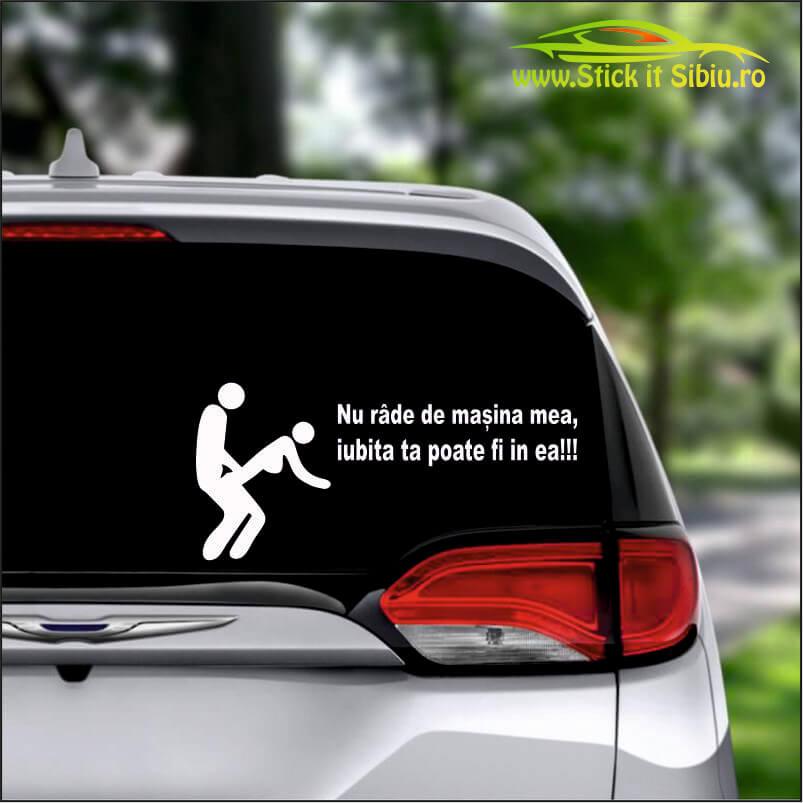Nu Rade De Masina Mea… Model 1 - Stickere Auto