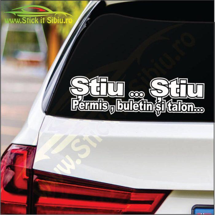 Stiu … Stiu - Stickere Auto