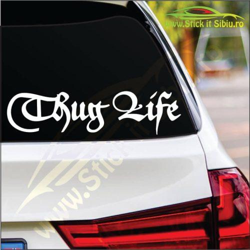 Thug Life Model 1 - Stickere Auto