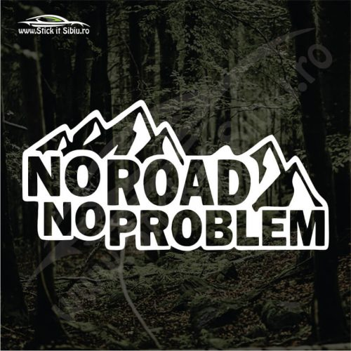 No Road. No Problem - Stickere Auto