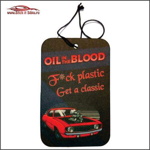 Oil in the Blood - Stickere Auto - Camuflaje - Odorizante - Brelocuri auto! Nou! In Romania!