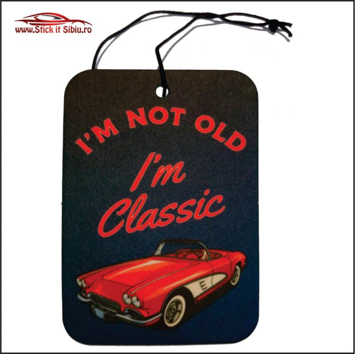 I am classic - Stickere Auto - Camuflaje - Odorizante - Brelocuri auto! Nou! In Romania!